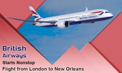 British Airways Starts Nonstop Flight from London to New Orleans