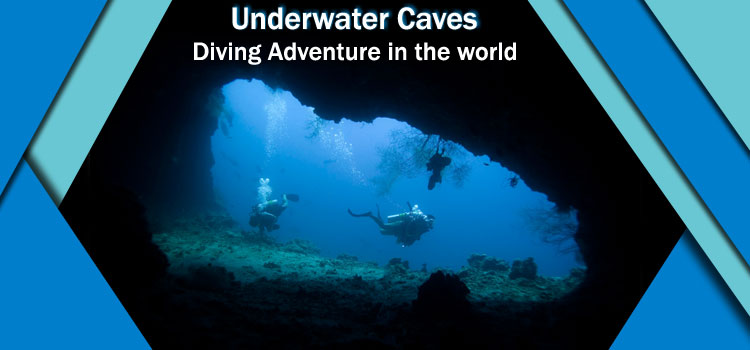 Underwater-Caves-Diving-Adventure-in-the-world