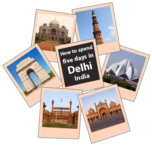 How-to-spend-five-days-in-Delhi-India