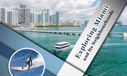 Exploring Miami and Its Neighbourhoods