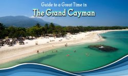 Your Guide to a Great Time in the Grand Cayman