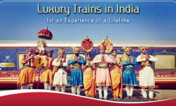 Luxury Trains in India for an Experience of a Lifetime