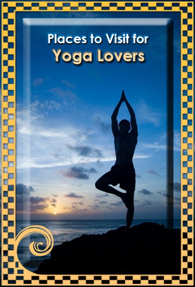 Places-to-Visit-for-Yoga-Lovers