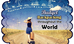 Budget Backpacking on Your Mind? Try These Top Five Locations!