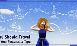 Places You Should Travel To Based on Your Personality Type