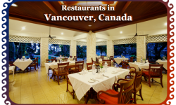 Top Restaurants to Eat at in Vancouver, Canada