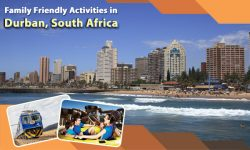 Top Five Family Friendly Activities in Durban, South Africa