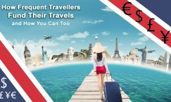 How Frequent Travellers Fund Their Travels and How You Can Too