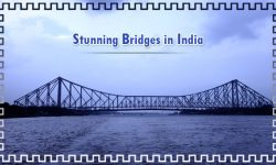 The Most Stunning Bridges in India