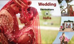 Ditch the Usual; Plan Your Dream Wedding at These Top Wedding Destinations in India