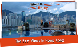 Where to Enjoy the Best Views in Hong Kong