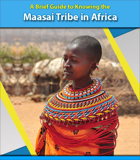 A-Brief-Guide-to-Knowing-the-Maasai-Tribe-in-Africa