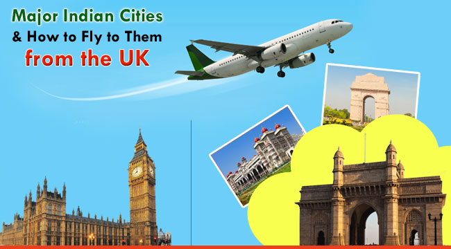 Major-Indian-Cities-and-How-to-Fly-to-Them-from-the-UK