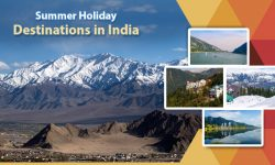 5 of the Best Summer Holiday Destinations in India