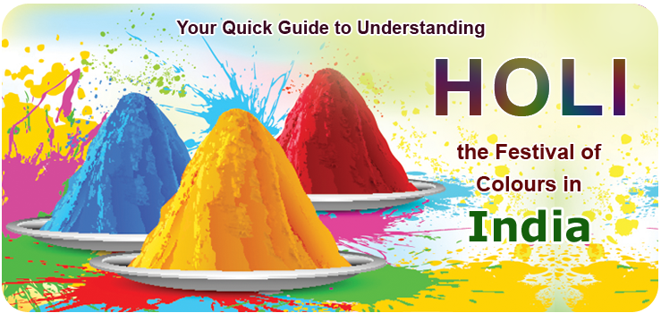 Your-Quick-Guide-to-Understanding-Holi-the-Festival-of-Colours-in-India