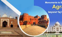 5 Monuments to Explore in Agra beyond Taj Mahal