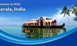 5 Reasons to Visit Kerala, India