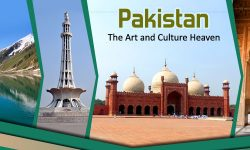 Pakistan, the Art and Culture Heaven