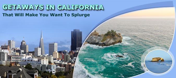 Getaways-in-California-That-Will-Make-You-Want-To-Splurge