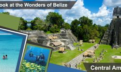 A Look at the Wonders of Belize, Central America