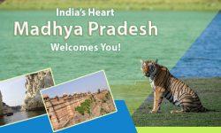 India's Heart, Madhya Pradesh Welcomes You!