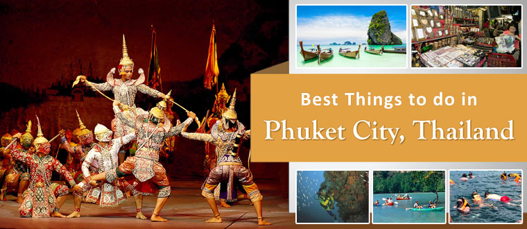 Best-Things-to-do-in-Phuket-City-Thailand