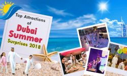 Top Attractions of Dubai Summer Surprises 2018