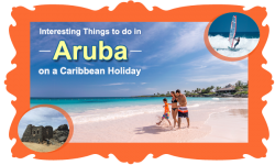 5 Interesting Things to do in Aruba on a Caribbean Holiday