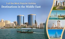 5 of the Most Popular Holiday Destinations in the Middle East