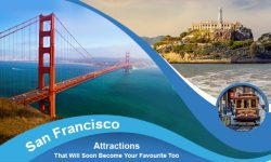 Our Favourite San Francisco Attractions That Will Soon Become Your Favourite Too