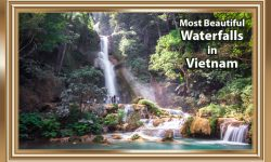 5 of the Most Beautiful Waterfalls in Vietnam