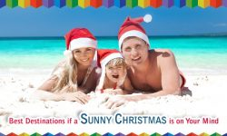 Best Destinations If a Sunny Christmas Is On Your Mind