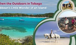 Own the Outdoors in Tobago, Caribbean's Little Wonder of an Island