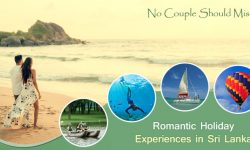Romantic Holiday Experiences in Sri Lanka No Couple Should Miss