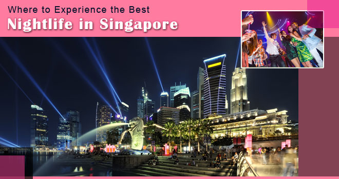 Where-to-Experience-the-Best-Nightlife-in-Singapore