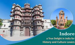 Indore, a True Delight in India for History and Culture Lovers
