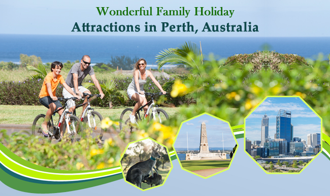 Wonderful-Family-Holiday-Attractions-in-Perth-Australia