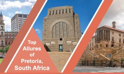Top Allures of Pretoria, South Africa