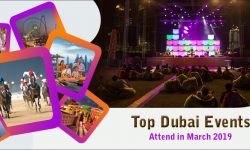 Top Dubai Events to Attend in March 2019