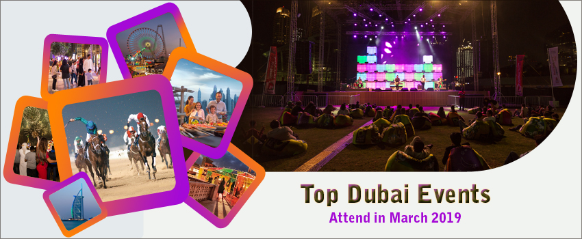 Top-Dubai-Events-to-Attend-in-March-2019