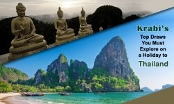 Krabi's Top Draws You Must Explore on a Holiday to Thailand