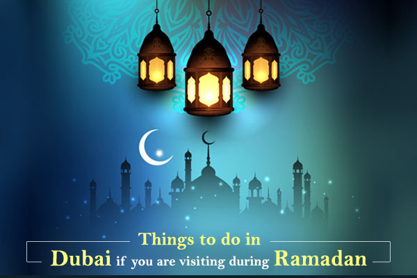Things-to-do-in-Dubai-if-you-are-visiting-during-Ramadan