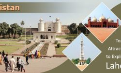 Top Attractions to Explore in Lahore, Pakistan