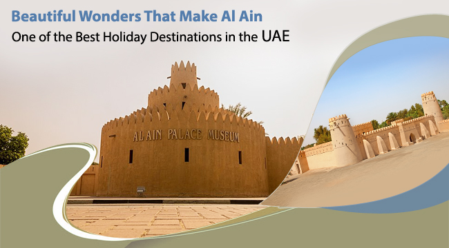 Beautiful-Wonders-That-Make-Al-Ain-One-of-the-Best-Holiday-Destinations-in-the-UAE