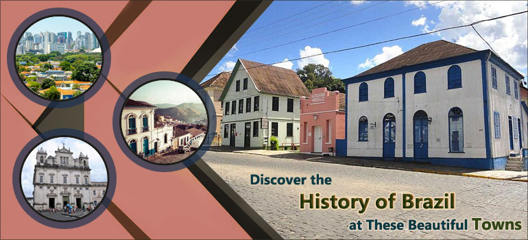 Discover-the-History-of-Brazil-at-These-Beautiful-Towns