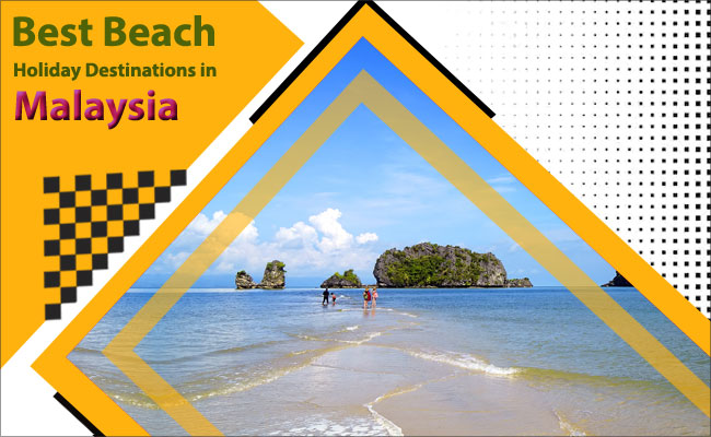 Best-Beach-Holiday-Destinations-in-Malaysia