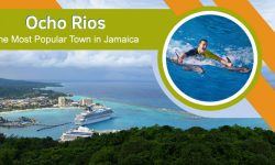Ocho Rios, the Most Popular Town of Jamaica