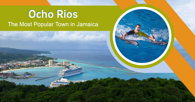 Ocho-Rios-the-Most-Popular-Town-of-Jamaica