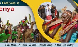 Five Popular Festivals of Kenya You Must Attend While Holidaying in the Country