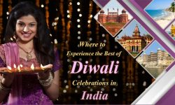 Where to Experience the Best of Diwali Celebrations in India